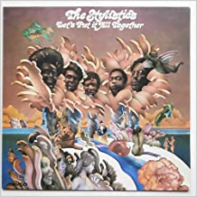 Best the stylistics let's put it all together songs Reviews
