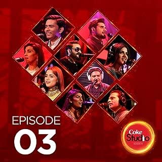 Best coke studio episode 3 mp3 Reviews