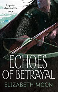Echoes Of Betrayal: Paladin's Legacy: Book Three