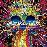 Baby Doll Twerk (Original Mix)