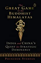 The Great Game in the Buddhist Himalayas: India and China's Quest for Strategic Dominance (English Edition)