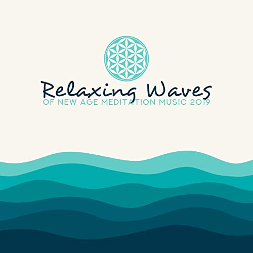 Relaxing Waves of New Age Meditation Music 2019 by Interstellar