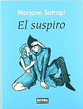 El suspiro / The Sigh