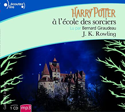 Harry Potter, I : Harry Potter à l'école des sorciers [Livre Audio