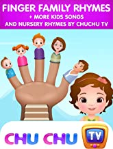 Finger Family Rhymes + More Kids Songs and Nursery Rhymes by ChuChu TV