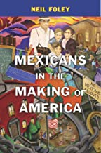 Best history of mexican immigrants in america Reviews