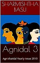Agnidal 3: Agnishatdal Yearly Issue 2019