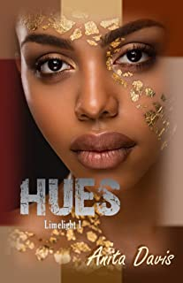 Hues (Limelight Book 1)