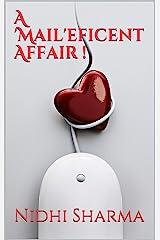 A 'Mail'eficent Affair ! Kindle Edition
