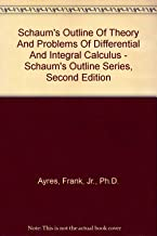Schaum's Outline Of Theory And Problems Of Differential And Integral Calculus - Schaum's Outline Series, Second Edition