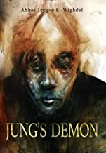 Jung's Demon: A serial-killer's tale of love and madness