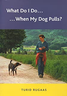 What Do I Do.... When My Dog Pulls?