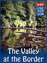The Valley at the Border
