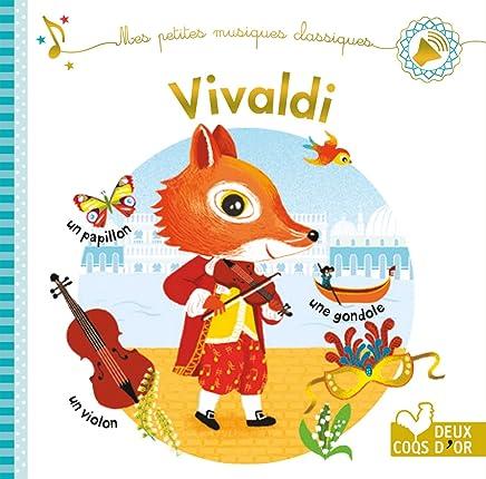 Vivaldi : Mes petites musiques classiques