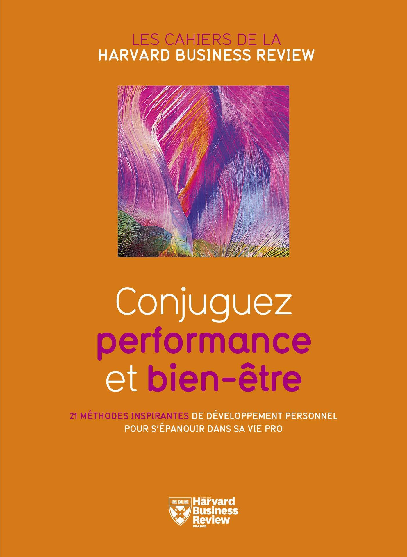 Conjuguez performance et bien-être (French Edition)