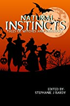 Natural Instincts: Tales of Witches and Warlocks