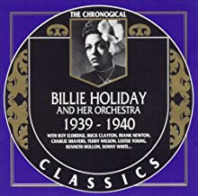 The Chronological Classics: Billie Holiday 1939-1940
