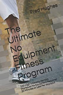 Best no equipment workout schedule Reviews