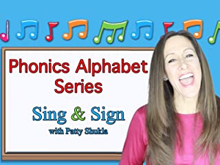 Phonics Alphabet - Sing and Sign with Patty Shukla