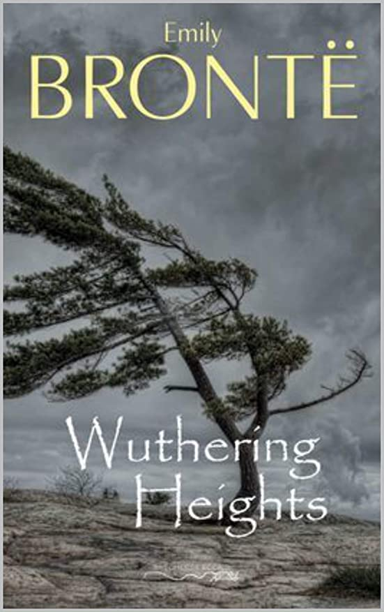 尾付属品バンガローWuthering Heights (English Edition)