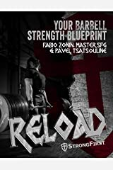 Reload: Your Barbell Strength Blueprint (English Edition) Format Kindle
