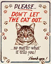 Best please don t let the cat out sign Reviews