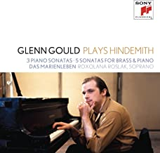 Glenn Gould plays Hindemith: 3 Piano Sonatas; 5 Sonatas for Brass & Piano; Das Marienleben