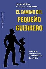 El camino del pequeño guerrero (Spanish Edition) Format Kindle