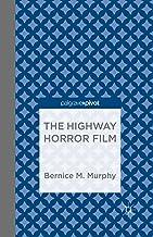 The Highway Horror Film (Palgrave Pivot)