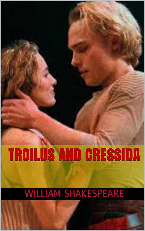 ステージ光の一般的なTroilus and Cressida (English Edition)