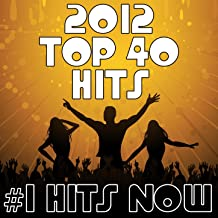 2012 Top 40 Hits