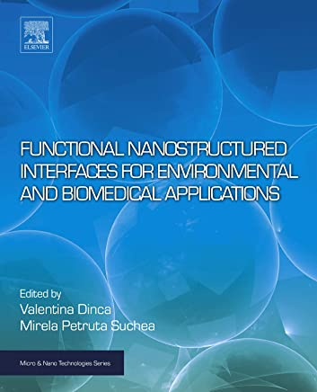 Functional Nanostructured Interfaces for Environmental and Biomedical Applications (Micro and Nano Technologies) (English Edition)