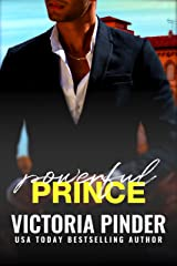 Powerful Prince: Opposites Attract: New World Meets Old World Class (Steel Series Book 4) Kindle Edition