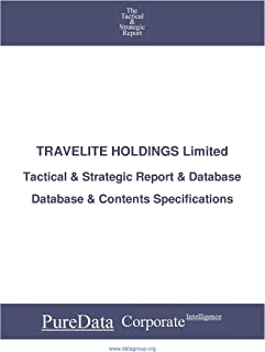 TRAVELITE HOLDINGS Limited: Tactical & Strategic Database Specifications - Singapore perspectives (Tactical & Strategic - ...