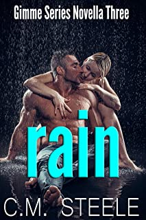 Rain (Gimme Series Book 3)