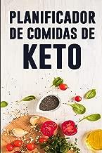 Planificador de Comidas de Keto: Diario de alimentación diaria de la dieta de Keto | Lista de preparación y planificación de comidas Low Carb | Haga ... su dieta de pérdida de peso (Spanish Edition)