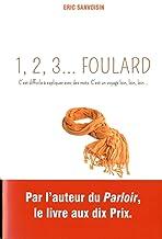 1,2,3 Foulard (Gründ Romans) (French Edition)