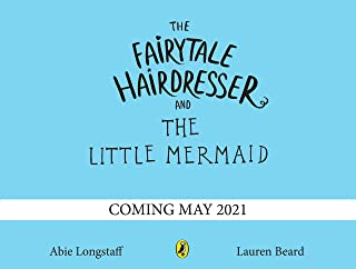 The Fairytale Hairdresser and the Little Mermaid: New Edition