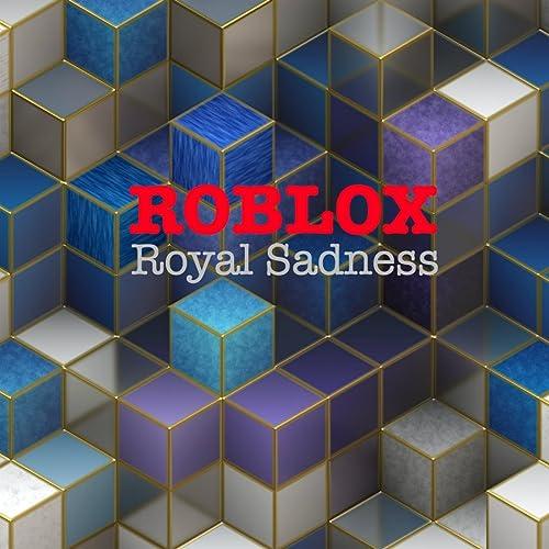Roblox by Royal Sadness on Amazon Music - Amazon com