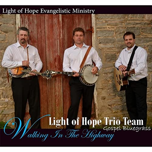Walking In The Highway By Light Of Hope Trio On Amazon Music