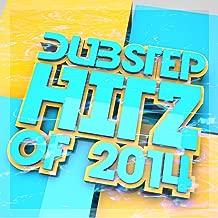 Dubstep Hitz of 2014