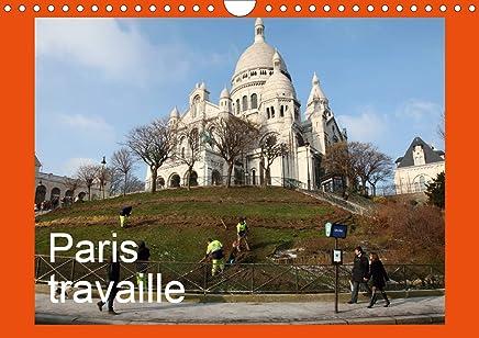 Paris travaille (Calendrier mural 2020 DIN A4 horizontal): Photos de Paris qui travaille, vu avec humour, sensibilité par Capella MP. (Calendrier mensuel, 14 Pages)