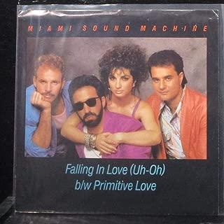 Miami Sound Machine - Falling In Love (Uh-Oh) / Primitive Love - 7