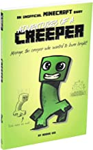 Adventures of a Creeper: An Unofficial Minecraft Diary (1)