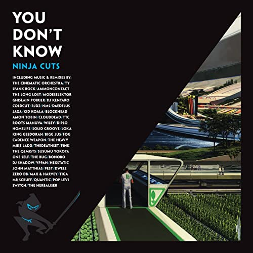 You Dont Know - Ninja Cuts [Explicit] by Various artists on ...