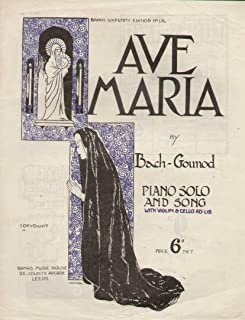 Ave Maria by Bach-Gounod. Piano Solo and Song with Violin & Cello ad. lib., arranged by G. H. Farnell