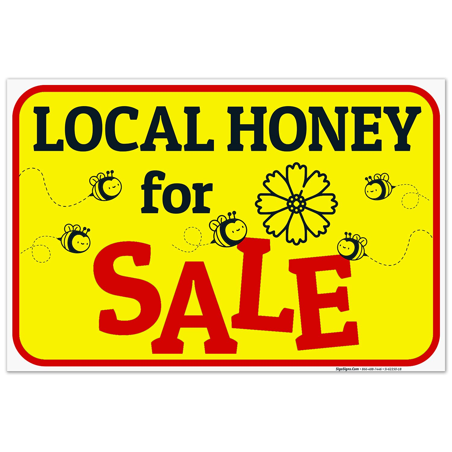 Local Honey for Sale Safety and trust with Drawing Sign Inches Mil 24x36 Th Complete Free Shipping 160