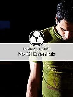 Brazilian Jiu Jitsu: No Gi Essentials