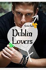 Dublin Lovers Format Kindle