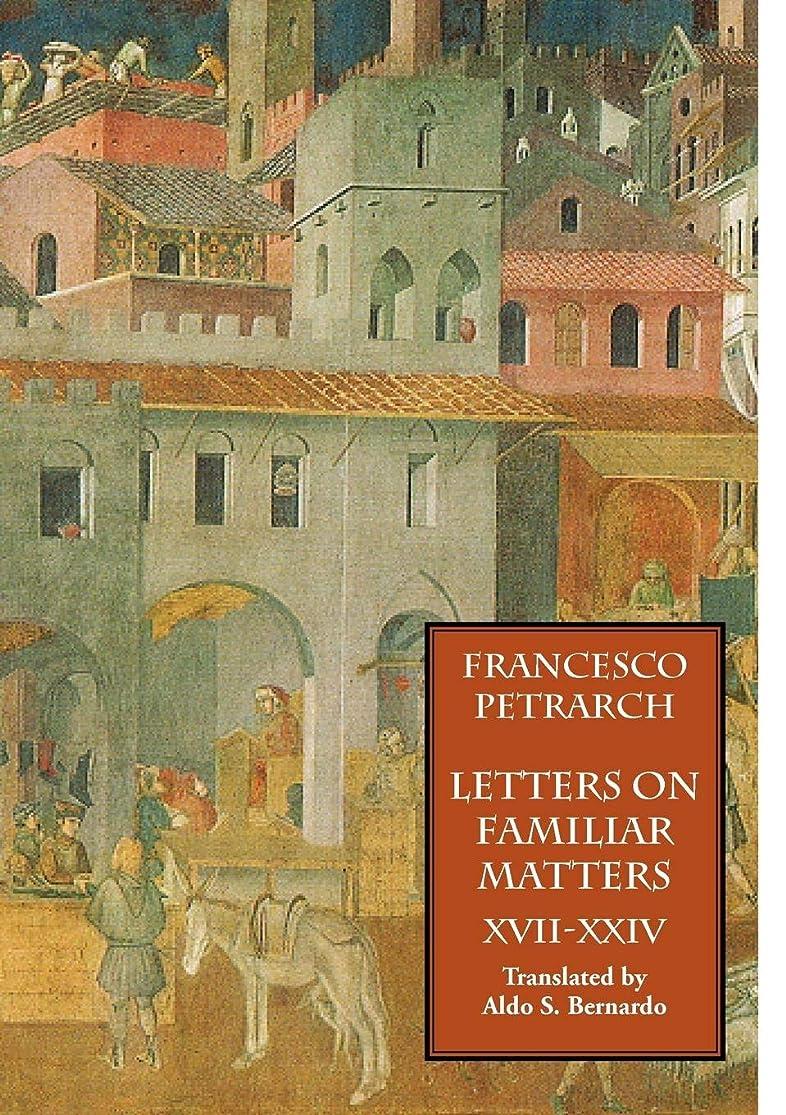 サミュエルふけるショップLetters on Familiar Matters (Rerum Familiarium Libri), Vol. 3, Books XVII-XXIV